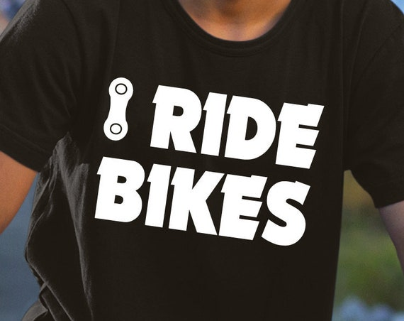 I Ride Bikes, Biker Shirt, Bicycle Gift, Cycling Shirt, Biking Shirt, Cycling Gift, Mountain Bike, BMX Gift, Trail Rider.