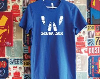 Scuba Sex T-Shirt. Funny Diving Shirt. Dive Gift. Rude Dive Shirt. Shirt for Divers. Funny Scuba Shirt.