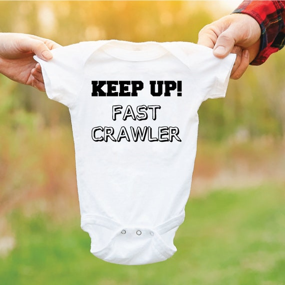Keep Up! Fast Crawler Baby Grow. Funny Baby Outfit. Newborn Gift. Cute Baby Bodysuit. Gift For New Parents.