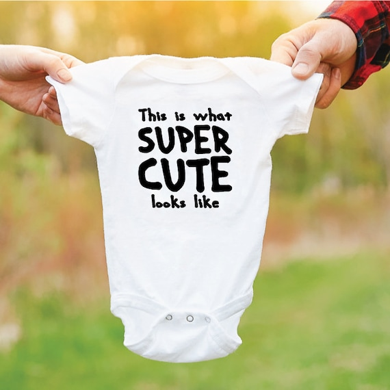 This Is What Super Cute Looks Like. Funny Baby Grow. Cute Baby Outfit. Newborn Gift. Baby Bodysuit. Gift For New Parents.