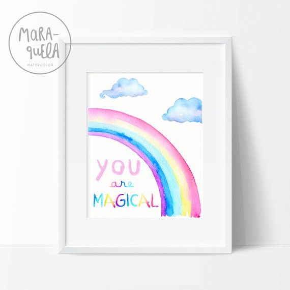Lámina ARCOÍRIS / RINBOW illustration, You are magical