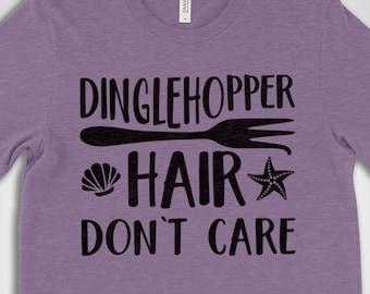 Dinglehopper Hair Don't Care Shirt, custom Disney Shirts, Little Mermaid Disney Shirts, Funny Disney Shirts, Unisex Premium Graphic Tee