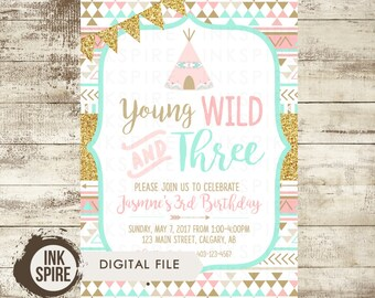 Printable Young Wild & Three Birthday Party Invitation, Tribal Invitation, Wild One Invitation, Pink Mint Gold Glitter, OLIVIA, DIGITAL FILE
