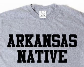 Arkansas Native T-shirt Place Name Arkansas Tee Shirt