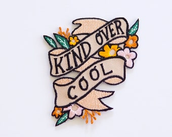 Kind over cool embroidered patch | floral quote iron on patch for jean jackets, bags, luggage | back to school | backpack