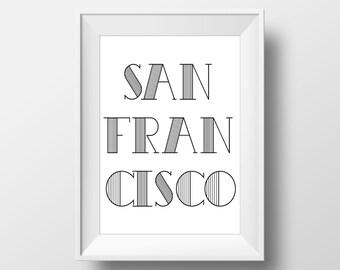 San Francisco Typography Black & White Print, San Francisco Printable Art, San Francisco Print, San Francisco Art, San Francisco City,