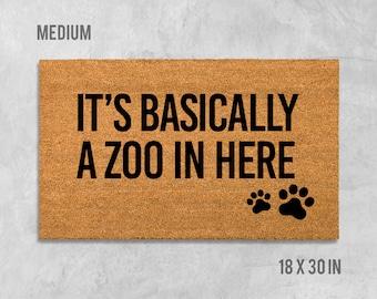 It's Basically A Zoo In Here Doormat, Funny Doormat, Dog Doormat, Animal Doormat, Dogs, Cats, Dog Gift, Cat Gift, Birthday Gift, Birthday