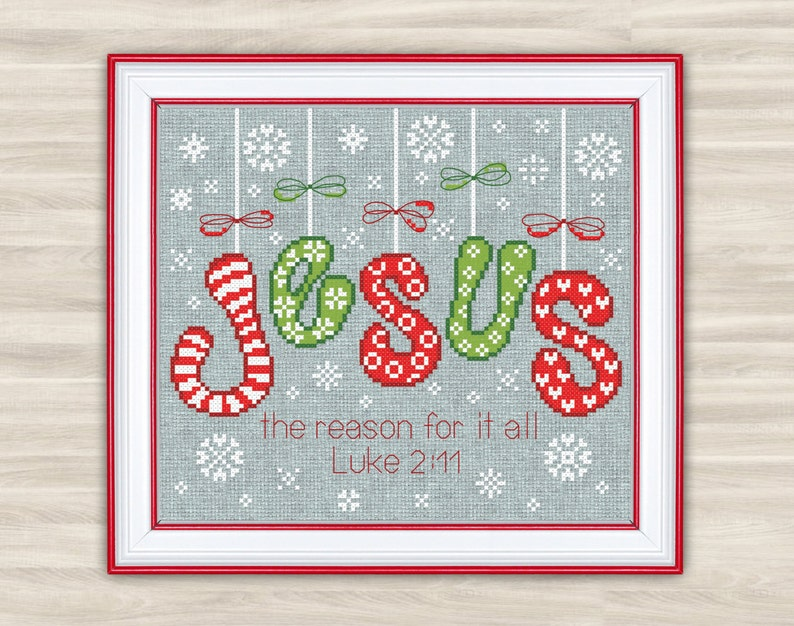 Buy 2 get 1 free Jesus Christmas Cross Stitch Pattern christmas bible red  white green candy cane jesus JESUS is the reason Bible words
