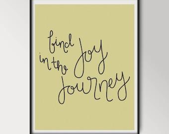 Find Joy in the Journey Art