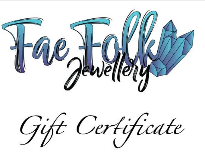 Gift Certificate for Fae Folk Jewellery