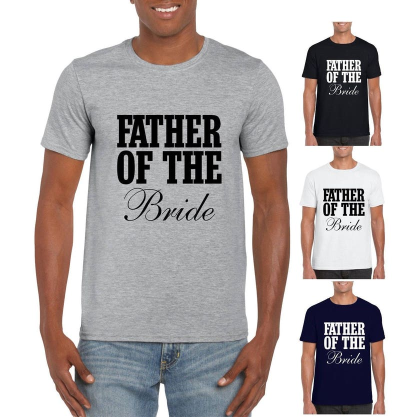 de72861f Father of the Bride T-shirt Wedding Newlywed Dad Father | Etsy