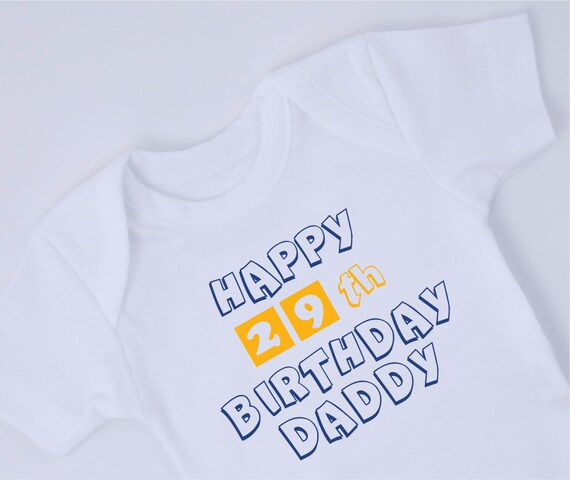 Happy Birthday Daddy Baby Bodysuit New Dad Birthday Gift Etsy