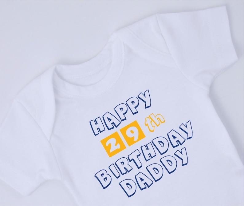 HAPPY BIRTHDAY DADDY Baby Bodysuit New Dad Birthday Gift