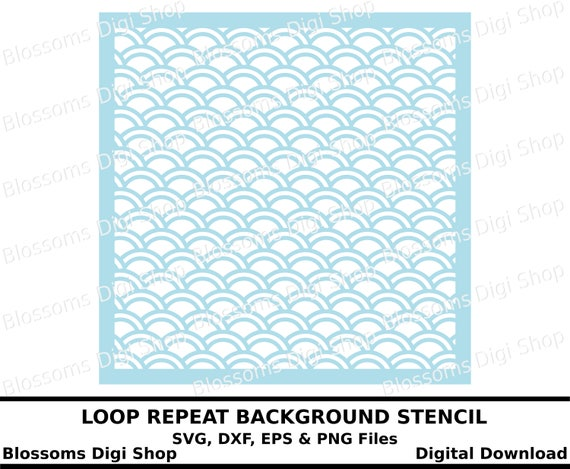 Loop repeat background stencil, digital download, background svg template,  eps stencil svg, cricut download, dxf file, commercial use svg