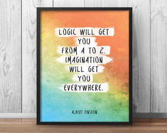 "Albert Einstein Poster Quote ""imagination will get you everywhere"" Watercolor Artwork Printable Decor Physics Logic - 008"
