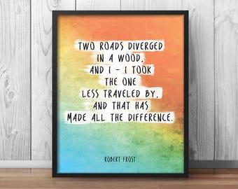 Inspirational Print Robert Frost Quote Watercolor Artwork Handwritten Message Motivational Poster Inspiring Printable Quotes - 020