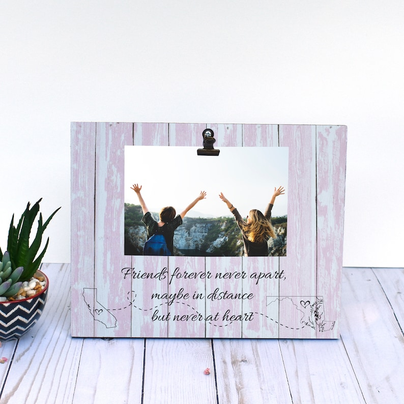 Friends Forever Never Apart Picture Frame Best Friend