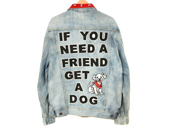 Need patched Dog Get custom embellished Friend oversized unisex a dalmatian a patch jacket jean vintage If You denim Uxq5PP4