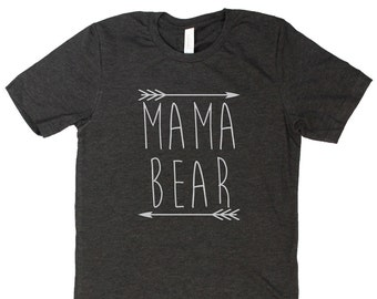 Mama Bear shirt, new mom shirt, mama shirt, mama bear women's shirt