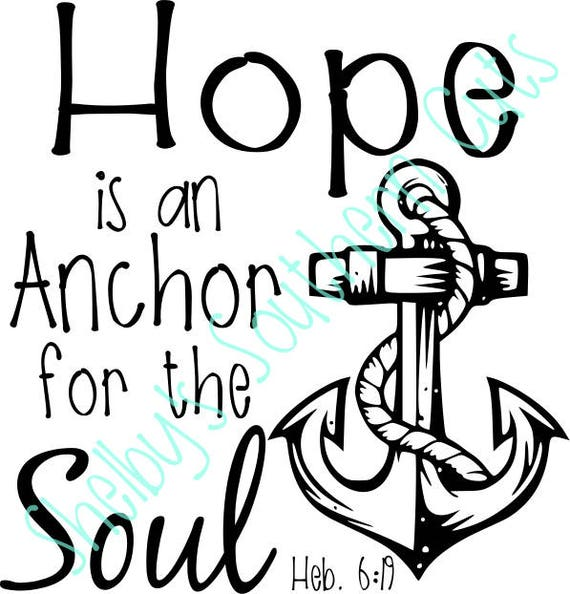 Get Hope Anchors The Soul Svg PNG