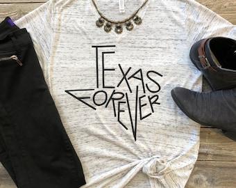 "Texas Shirt ""Texas Forever Tee"""
