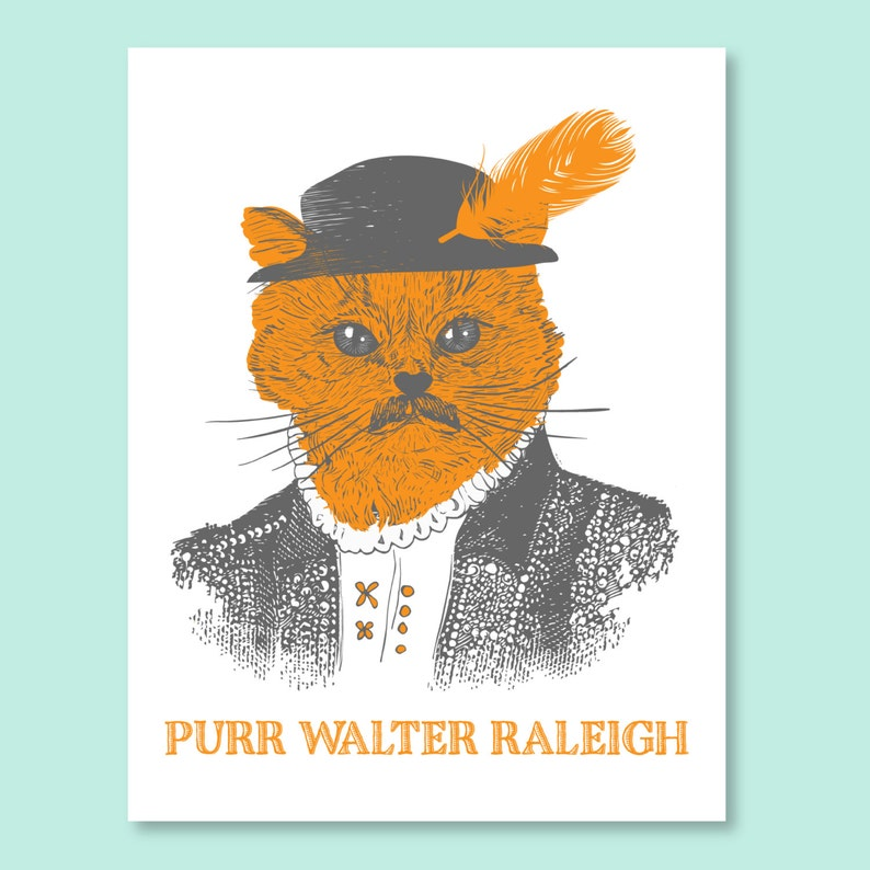 Purr Walter Raleigh Card   Raleigh NC Screen Print Raleigh image 0