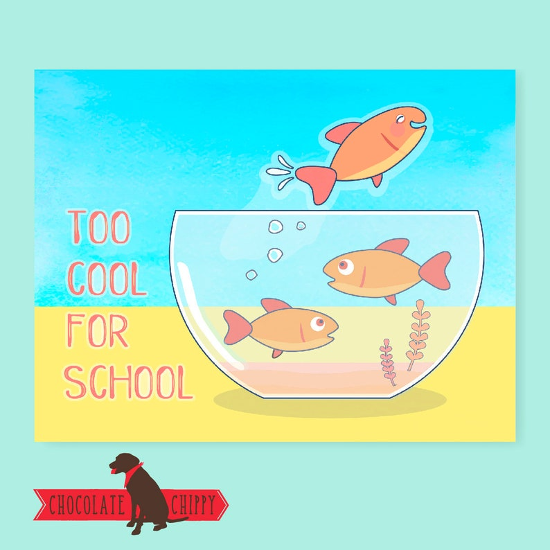 Too Cool For School Card  Greeting Card  Funny Card  Funny image 0
