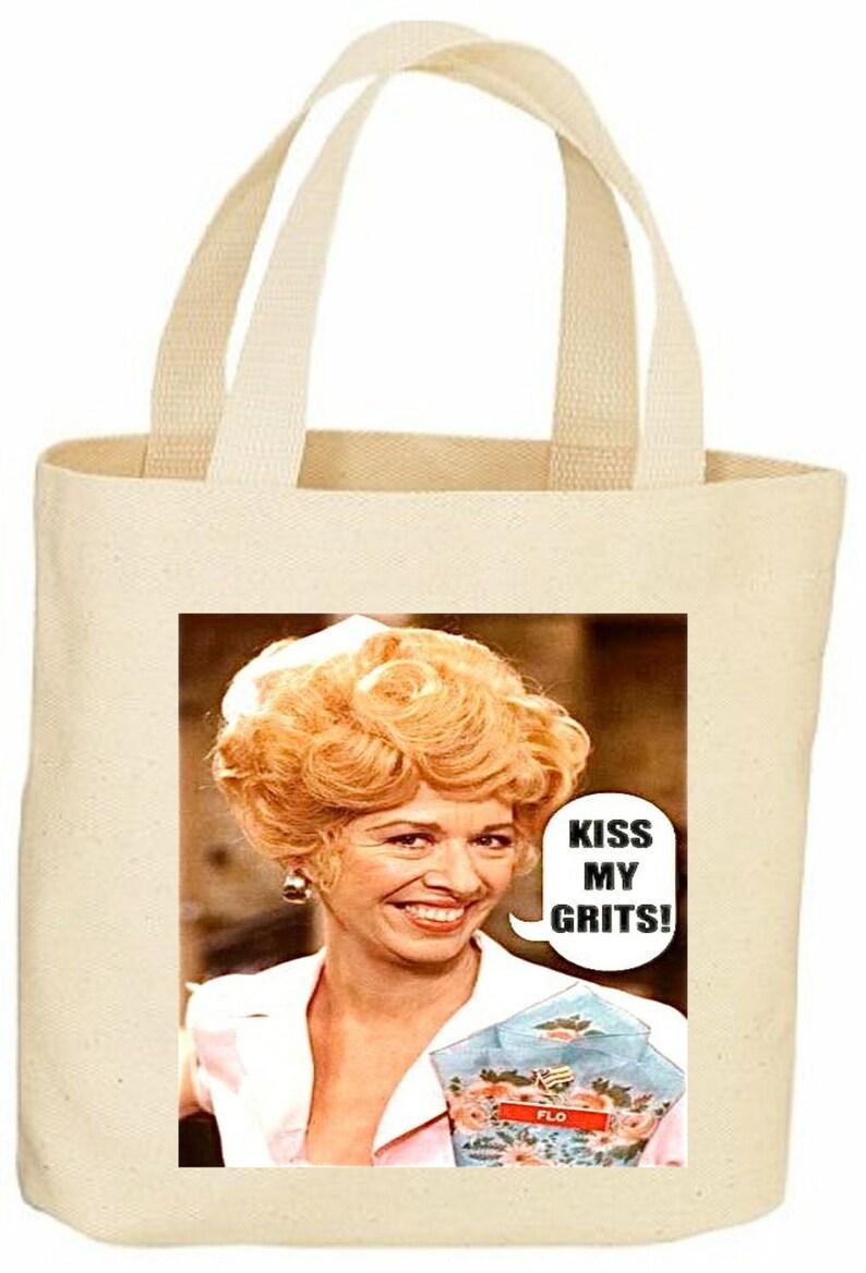 Flo Kiss My Grits Vintage Style Tote Bag Alice Tv Show Mels Diner
