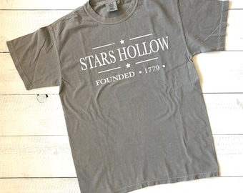 ecad167d Stars Hollow - Comfort Colors T-shirt - INCLUDES SHIPPING