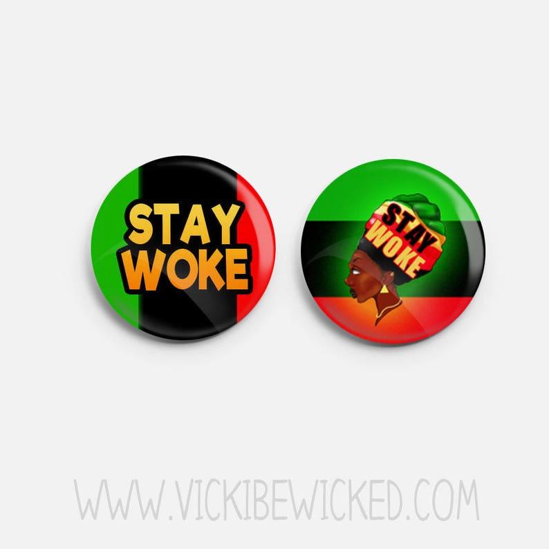 Stay Woke Pan-African Afrocentric Pinback Button image 0