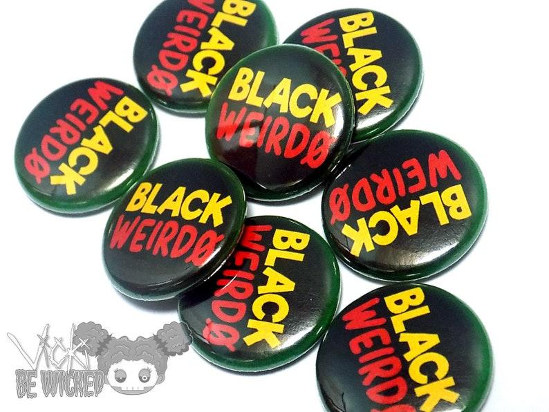 Black Weirdo Pinback Buttons image 0