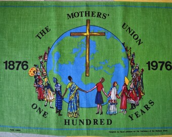 Vintage Mothers Union 100 anniversary Tea towel. Kitchen Cloth. 70s