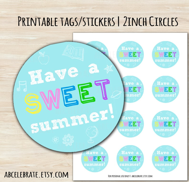 image relating to Have a Sweet Summer Printable referred to as Incorporate a Adorable summer season - Printable Desire Tag / Sticker / Label Do-it-yourself Faculty / Cl Take care of Present Tag Conclusion of College Calendar year Sweet Bar Bash Want