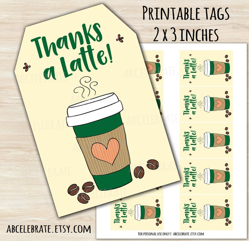 picture relating to Thanks a Latte Printable Tag identify Because of A Latte! - Printable Tag/Sticker Do it yourself Electronic Present/Like Tag Conclusion of College or university Yr Trainer Appreciation Espresso Reward Card