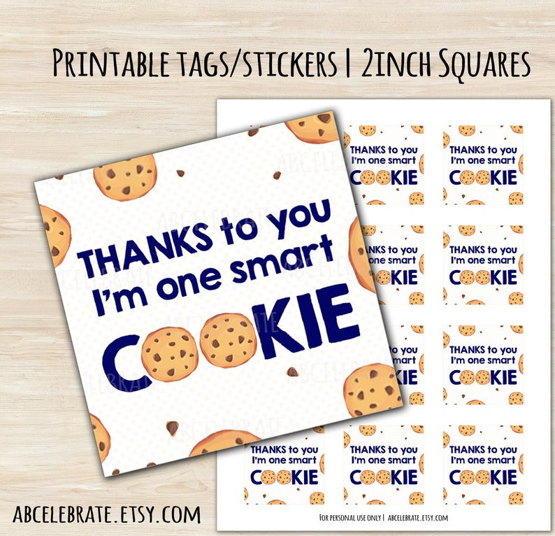 image relating to Smart Cookie Printable named Owing towards yourself Im one particular clever cookie! - PRINTABLE 2inch Sq. Present Tag / Sticker / Label / Topper Cookie Prefer Tag Sensible Cookie Address Bag