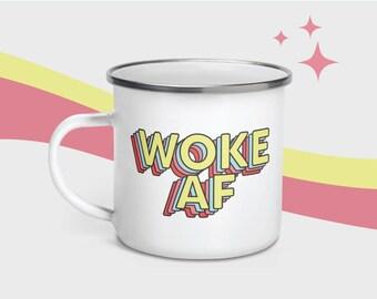 """Enamel Mug """"WOKE AF"""" Trippy 90s font, 12 oz"""