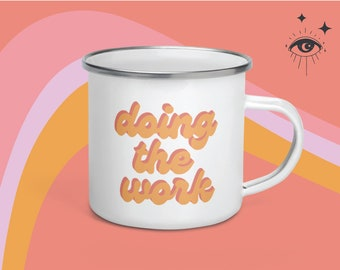 "Retro Enamel Mug ""Doing the Work"" Groovy 12oz work mug"