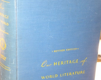 Rosshalde 1947 Our Heritage of World Lit