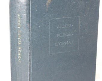 1960's Armed Forces Hymnal -- Catholic, Jewish, Protestant -- Hymns, Readings, Bible, Verses -- Armed Forces Chaplains -- 1963