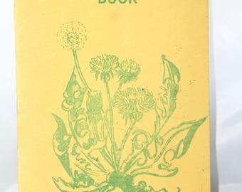 Dandelion Recipe Booklet  / Vineland New Jersey -- Cookbook, Recipe, Flower, Soup, Salad
