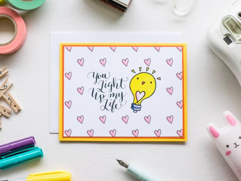 You Light Up My Life Card Digitally Printed Greeting Card image 0