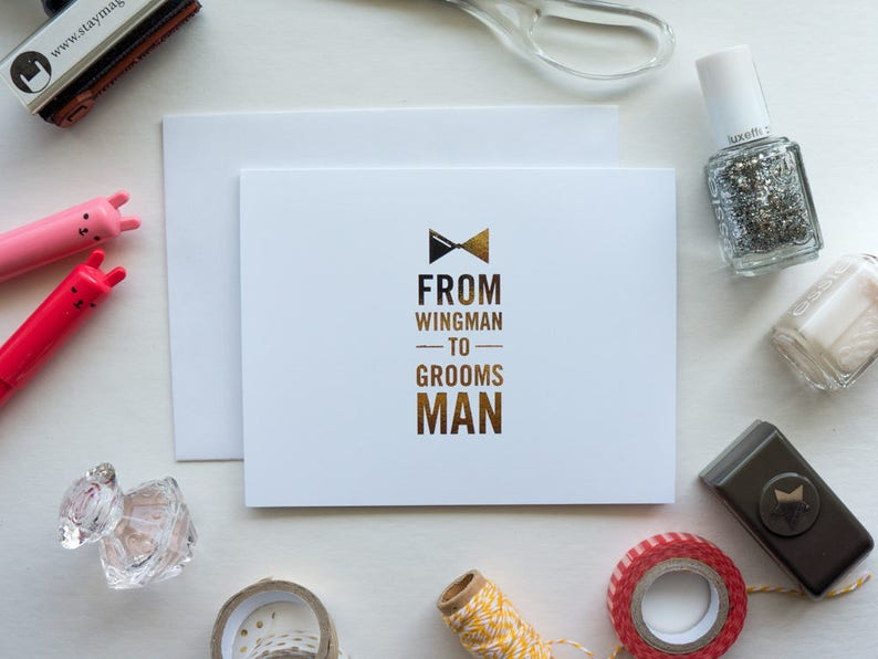 From Wingman to Groomsman Gold Foil Card Hand Foiled Bridal image 0