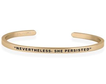 6f162076726 Mantra NEVERTHELESS, SHE PERSISTED Best Friend Bracelet Femme Cuff Bracelet Rose  Gold Bracelet Bridesmaid Gift Dainty bracelet - 316L