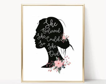 Inspirational wall art, Feminism, Feminist Gifts, Feminist Print, Motivational quote, she believed she could so she did, silhouette print.