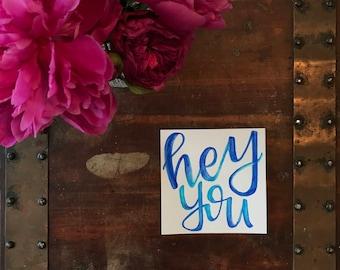 Hey You Print