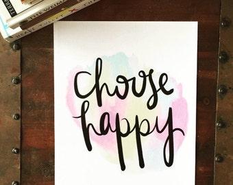 Choose Happy Print