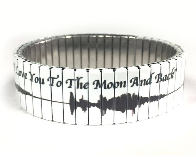"Stretch bracelet SOUND WAVES of ""I Love you to the Moon and Back"", Stainless Steel, Repurpose Watch Band, Wrist Band, gift for spouses"