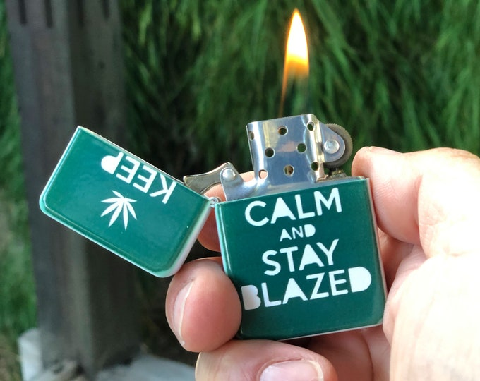 Keep Calm and Stay Blazed sublimated Old school Flip lighter