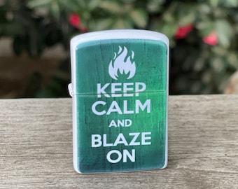 Keep Calm and Blaze On sublimated Old school Flip lighter