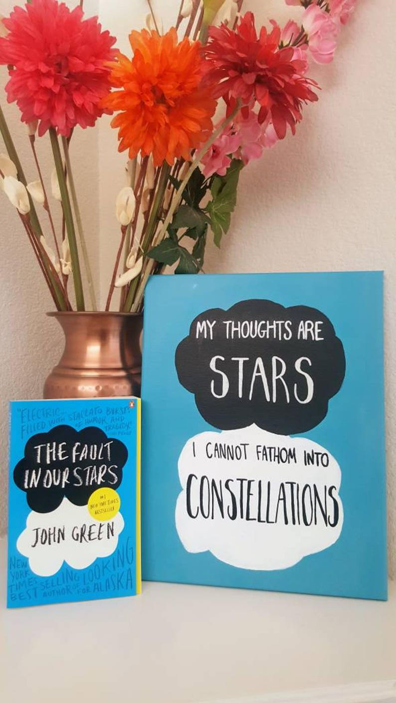 The Fault In Our Stars Quote Canvas Painting My Thoughts Etsy